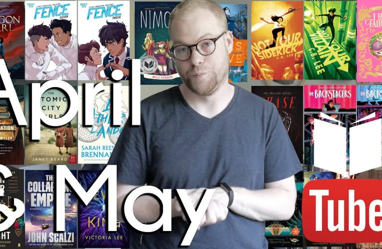 April and May Books Wrap Up | BookTube