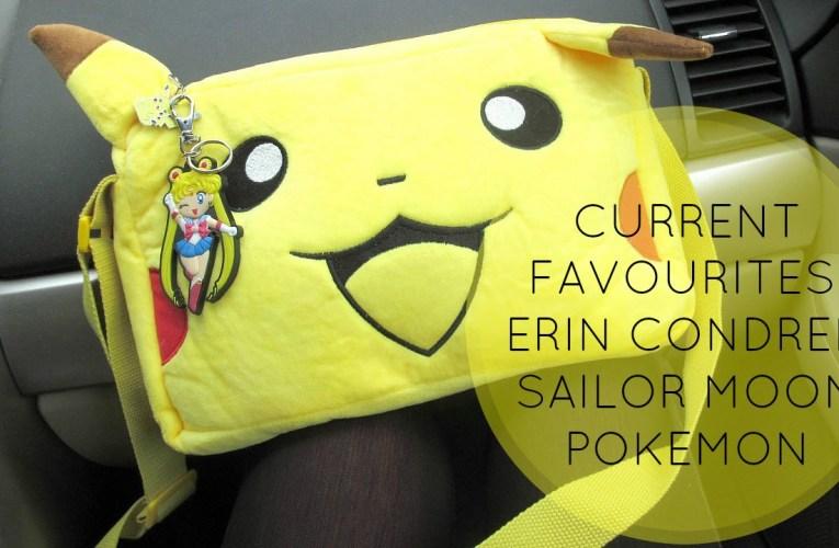 Current Favourites: Erin Condren, Pokemon, Sailor Moon, The L Word