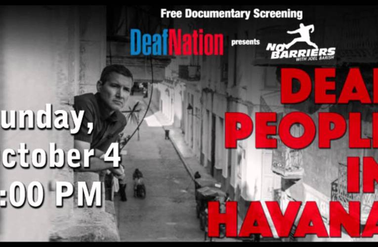 "DCARA Sponsored Event: ""Deaf People in Havana"" Documentary"