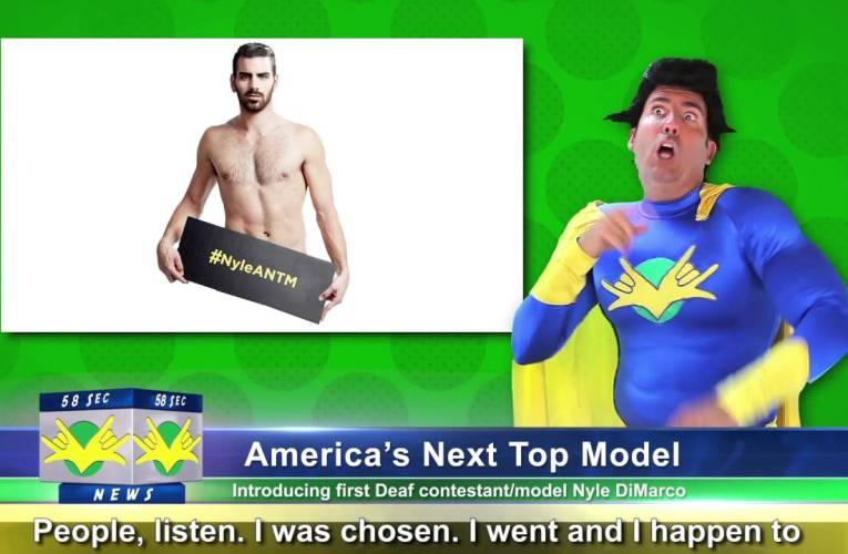 58 Sec News with SuperDeafy Featuring Nyle DiMarco!