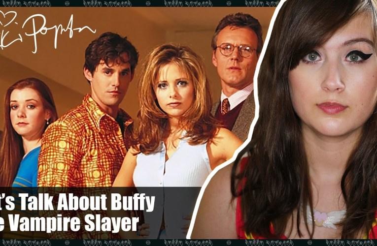 I Finally Finished Buffy The Vampire Slayer!