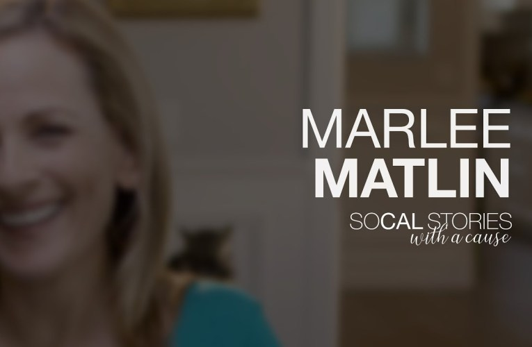 SoCal Stories | With a Cause – Marlee Matlin – Convo