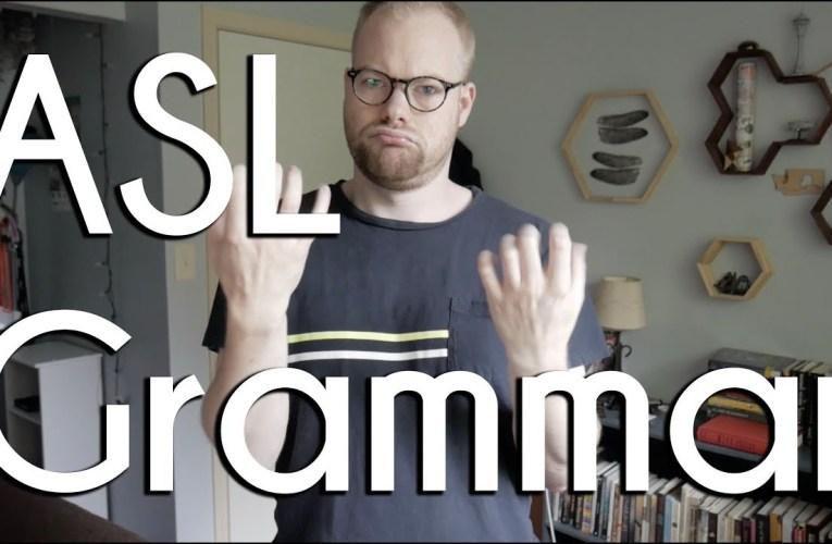 ASL Grammar and the Deaf Community