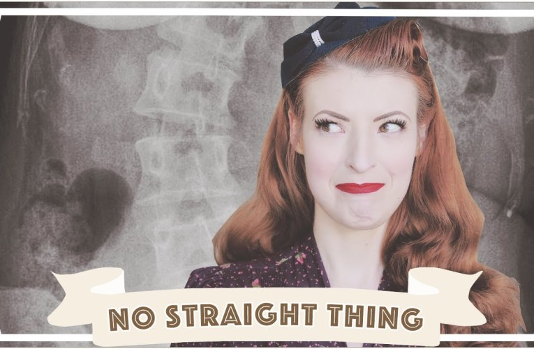 There's nothing straight about me // My scoliosis