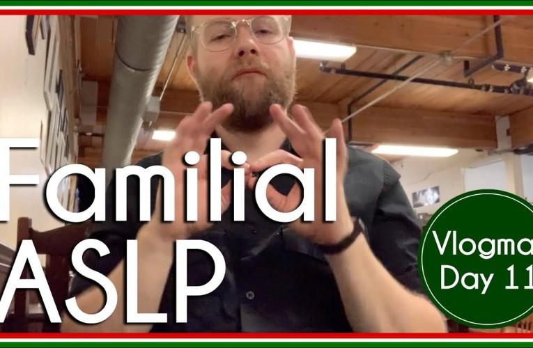 Familial Signs | ASL Ponderings | Vlogmas