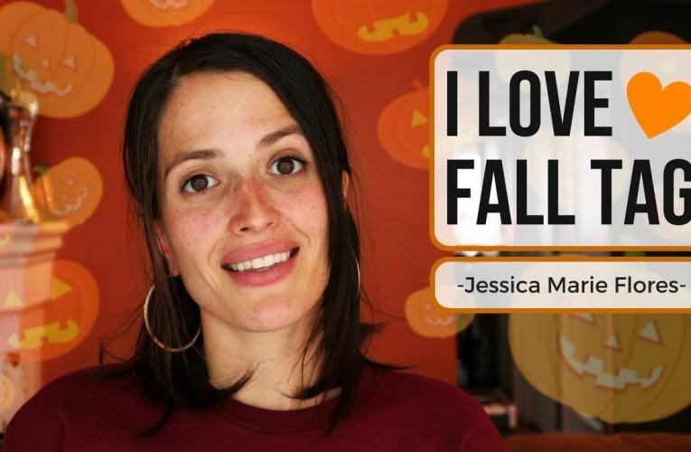 I Love Fall Tag ❤ Jessica Marie Flores ❤
