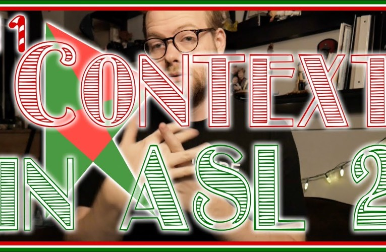Context in Sign #2 | ASL Ponderings/Vlogmas Day 11