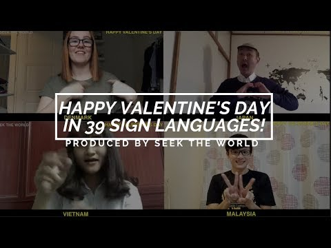 Signing Happy Valentine's Day in 39 Sign Languages!