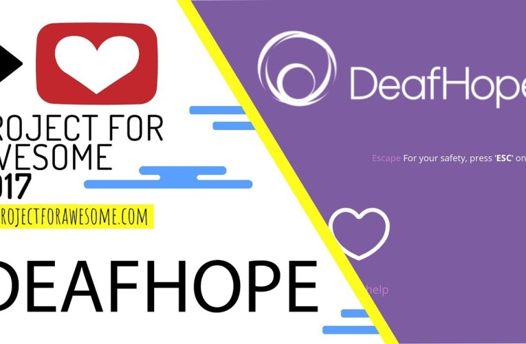 Vlogmas Day 15: Project For Awesome (DeafHope: Helping Deaf Domestic Violence Survivors)