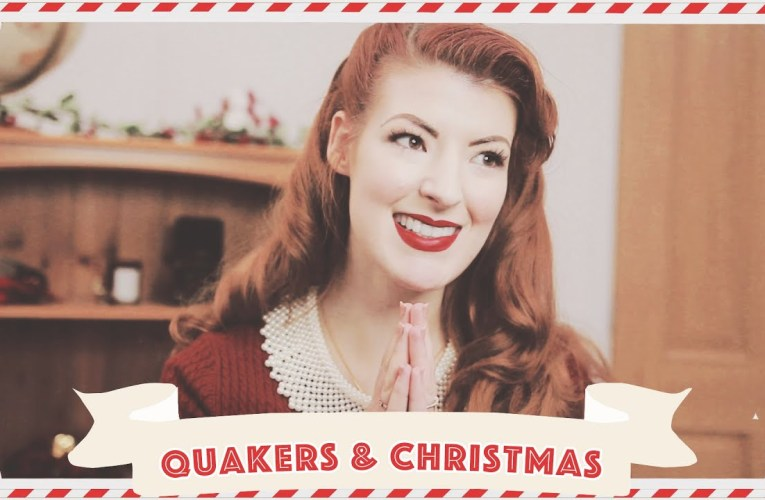 Do Quakers celebrate Christmas? // Vlogmas 2019 Day 3