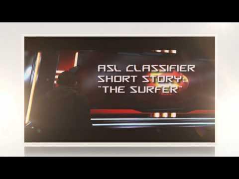 "ASL Classifier Short Story ""The Surfer"""