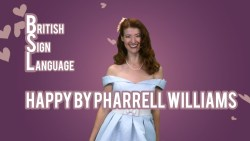Happy - Pharrell Williams BSL & Lyrics!