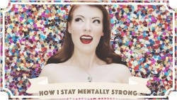 How I Became Mentally Strong
