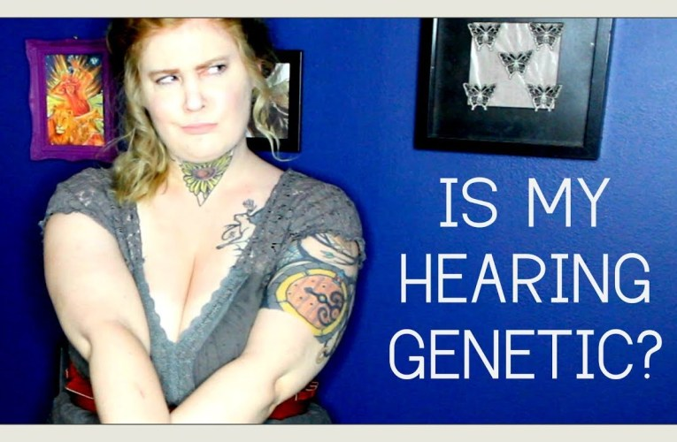 Is my hearing condition genetic? DEAF AWARENESS DAY 1