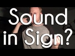 Sound in Sign | ASL Ponderings