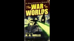 Remember H.G. Wells's 'The War of the Worlds'?