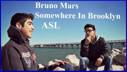 Bruno Mars -  Somewhere In Brooklyn ASL