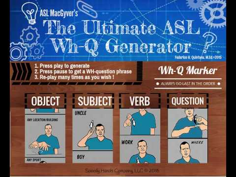 WH questions ASL Phrase Generator