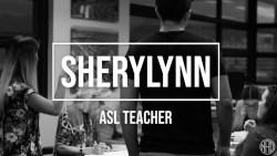 Meet Sherylynn the Deaf ASL Teacher | Deaf@Work Series