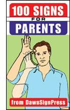 100 Signs for Parents Image