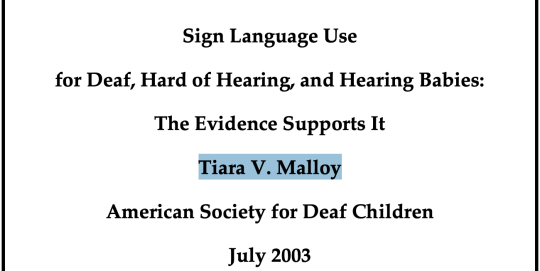 A screen capture of the front page of Tiara V. Malloy's research paper entitled Sign Language Use for Deaf, Hard of Hearing, and Hearing Babies: The Evidence Supports It
