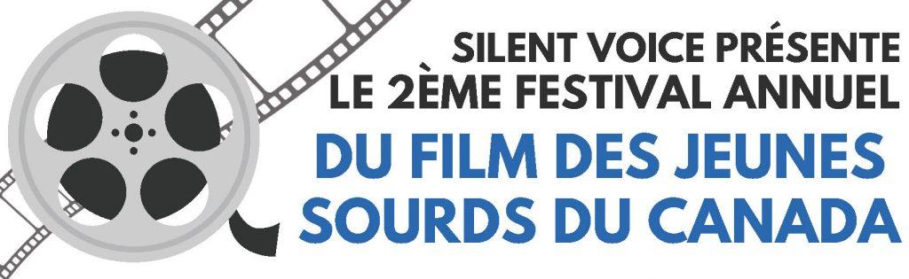 Silent Voice Présente Le 2Éme Festival Annuel Du Film Des Junes Sourds Du Canada