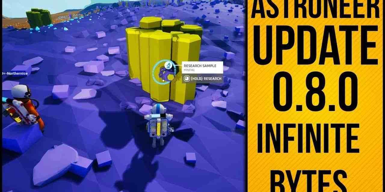 Infinite Research Bytes! Astroneer Update 0.8.0