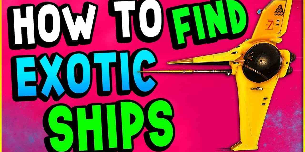 HOW TO FIND AN EXOTIC SHIPS   No Man's Sky Next