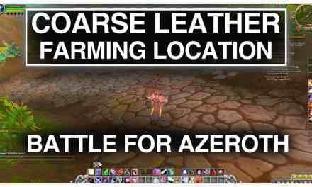 Awesome Coarse Leather Farming Location   World of Warcraft – BFA