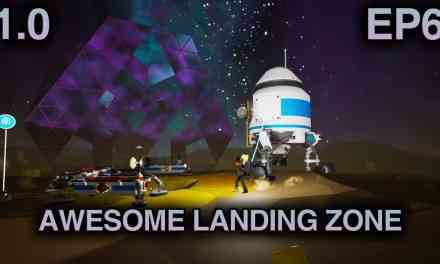 Awesome Moon Landing Zone!   Astroneer 1.0 Playthrough   Ep.6