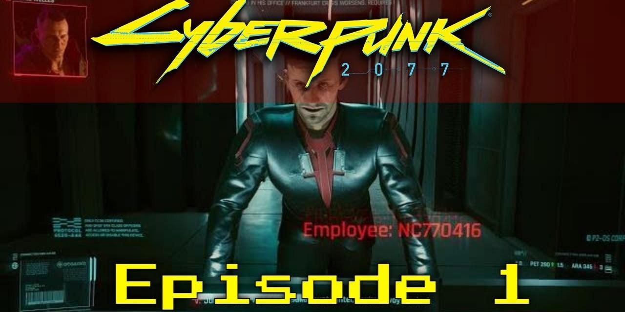 Getting Started – Cyberpunk 2077 LP-EP1