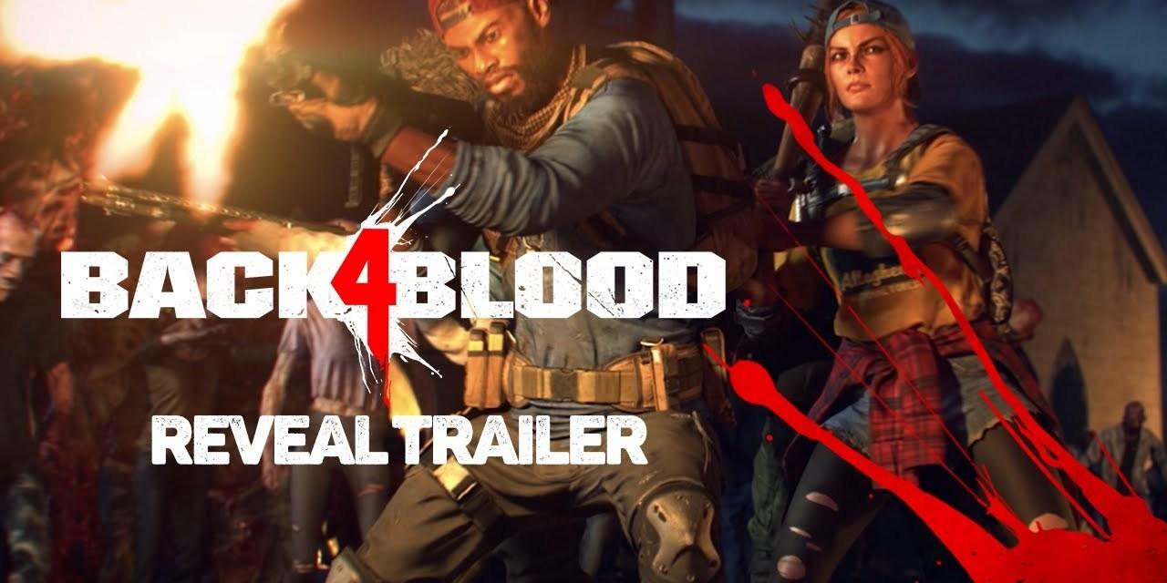 Back 4 Blood – Reveal Trailer