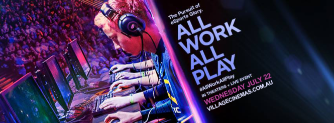 All Work All Play eSports Documentary