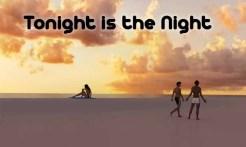 Tonight is the Night (10)