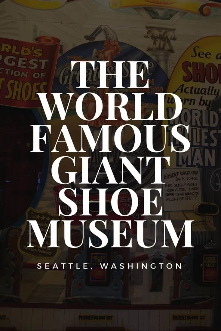The World Famous Giant Shoe Museum at Pike Place Market in Seattle, Washington