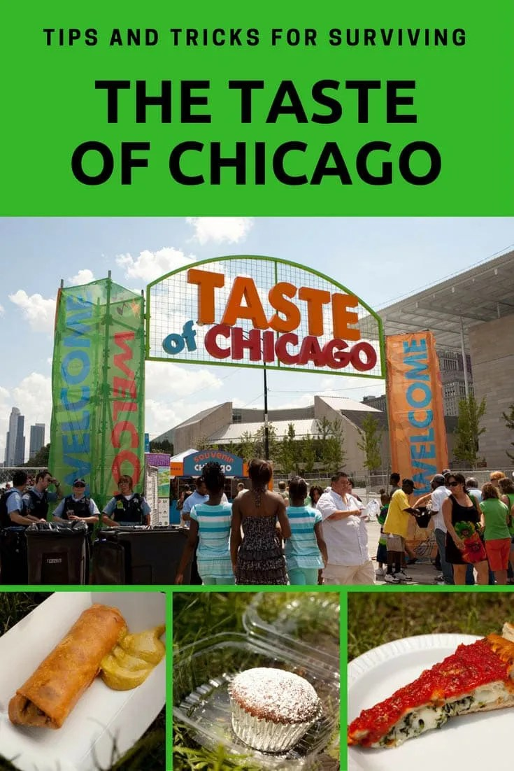 Tips and Tricks for Surviving the Taste of Chicago, the annual festival of food in Chicago, Illinois