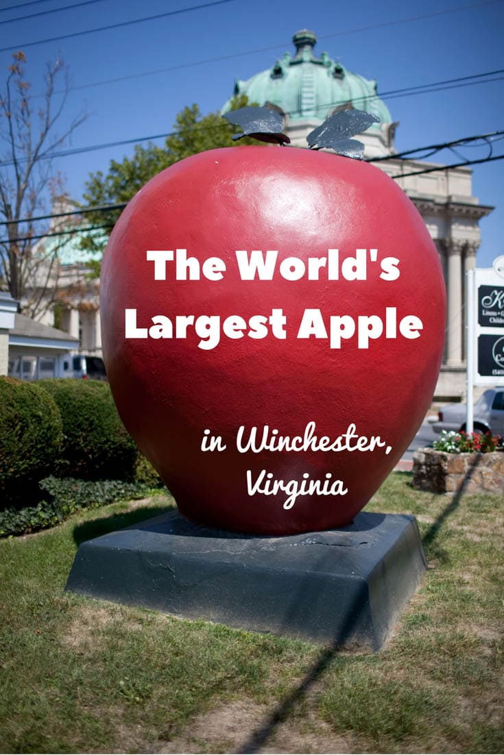 The World's Largest Apple in Winchester, Virginia - Roadside attractions in Virginia