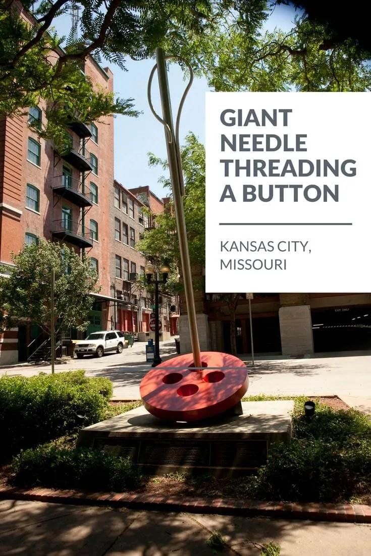 Giant needle threading a button in Kansas City, Missouri