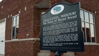 The Home of Sliced Bread in Chillicothe, Missouri.