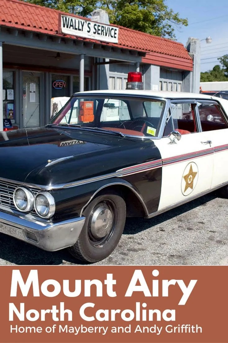Mount Airy, North Carolina - Home of Mayberry and Andy Griffith