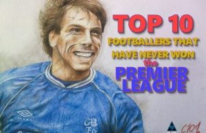 Top 10 Footballers That Have Never Won The Premier League!