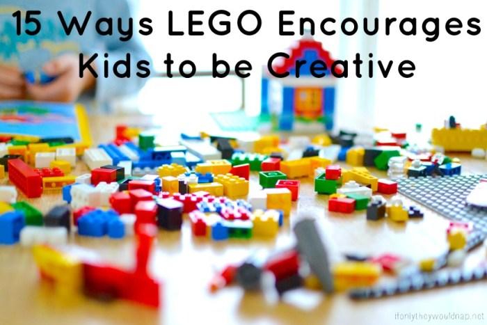 15 Ways LEGO Encourages Kids to be Creative