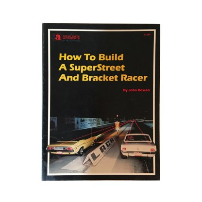 How to Build a Superstreet and Bracket Racer