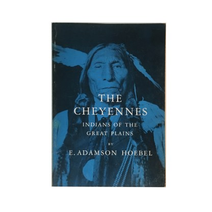 The Cheyennes Indians of the Great Plains