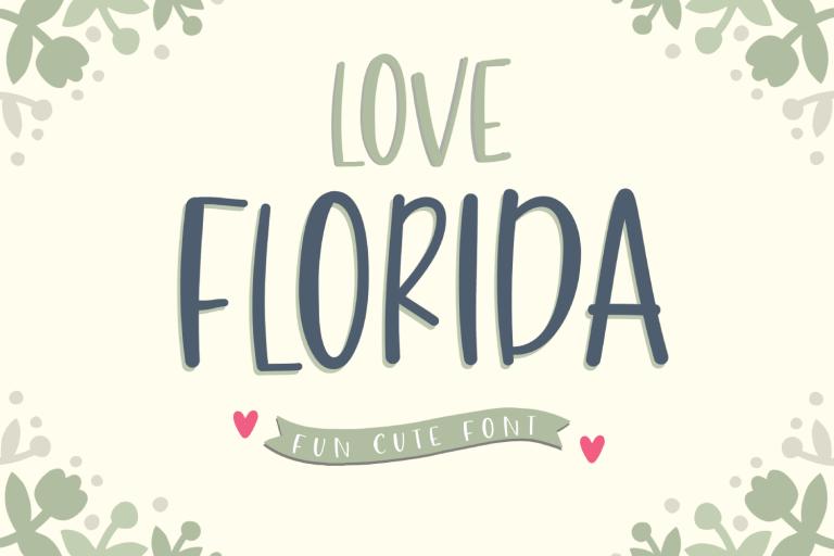 Preview image of Love Florida – Fun & Cute Font