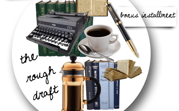 The Editor's Corner – The Rough Draft