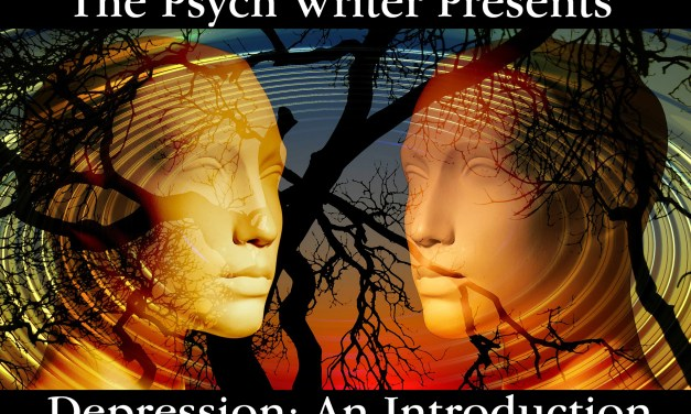 The Psych Writer: Introducing Depression