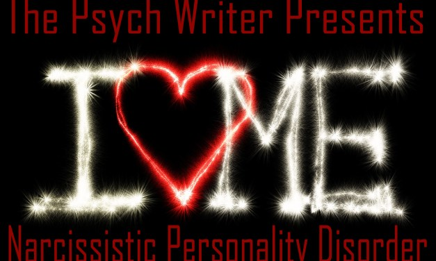 The Psych Writer on Narcissistic Personality Disorder