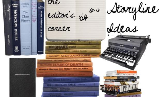 The Editor's Corner – Storytelling Ideas
