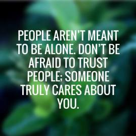 https://silverliningcommunity.wordpress.com/2016/01/16/people-arent-meant-to-be-alone-trust-someone/